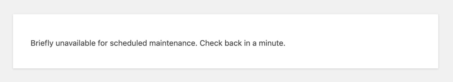 Briefly unavailable for scheduled maintenance - WordPress