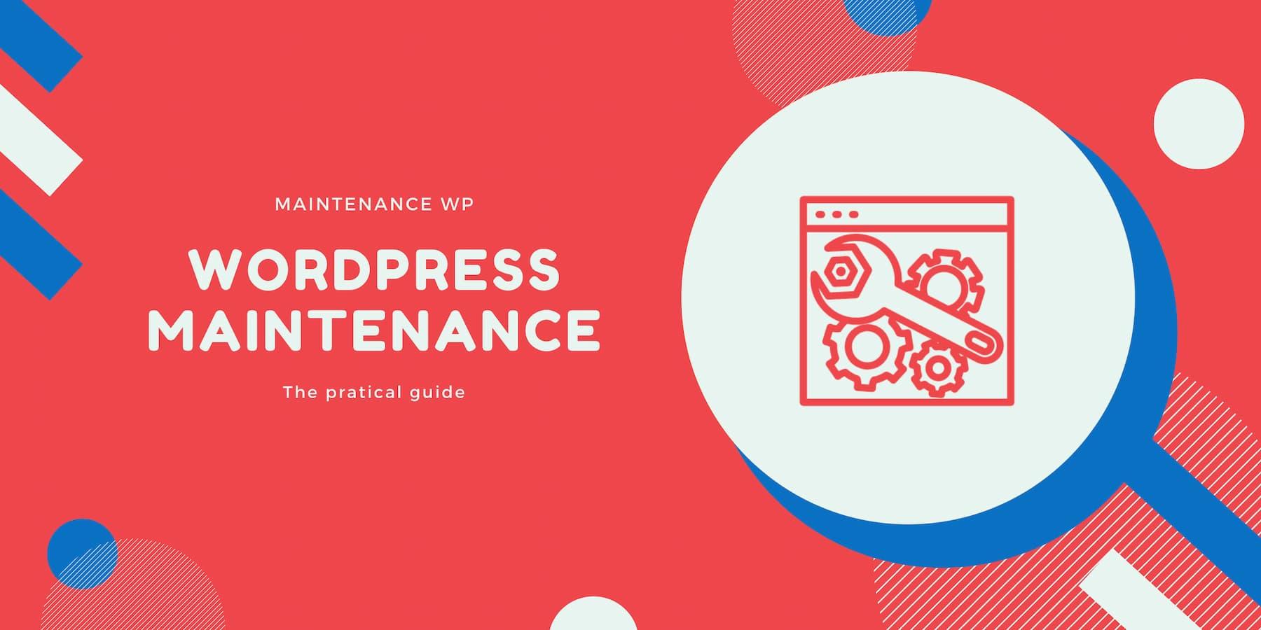 WordPress maintenance guide